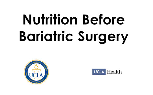 Nutrition Before Bariatric Surgery Ucla Bariatric Surgery Los