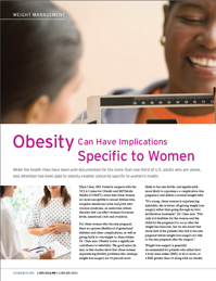 Obesity Can Have Implications Specific to Women